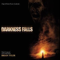Darkness Falls [Original Motion Picture Soundtrack]