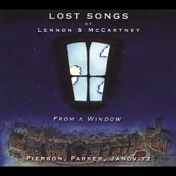 Bill Janovitz / Graham Parker / Kate Pierson - Lost Songs of Lennon & McCartney