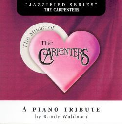 Randy Waldman - Music of the Carpenters