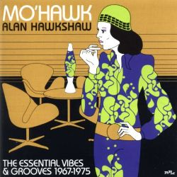Mo'hawk: The Essential Vibes & Grooves 1967-1975