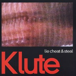 Lie Cheat & Steal