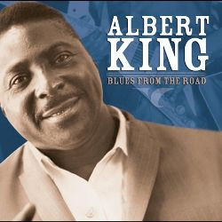 Albert King - Blues from the Road