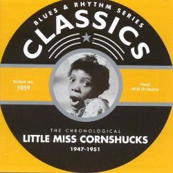 Little Miss Cornshucks - 1947-1951