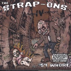 The Strap-Ons - $4 Whore