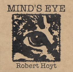 Robert Hoyt - Mind's Eye