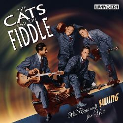 The Cats & the Fiddle - We Cats Will Swing for You