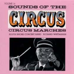 Sounds of the Circus, Vol. 14