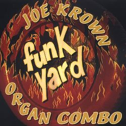 Joe Krown - Funk Yard