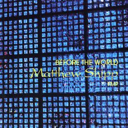 Before the World