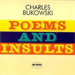 Poems and Insults