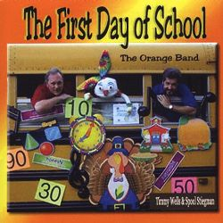 The Orange Band / Timmy Wells - The First Day of School