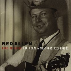 Keep on Going: The Rebel & Melodeon Recordings