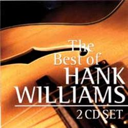 The Best of Hank Williams [Northquest] - Hank Williams