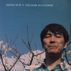 Nagisa Ni Te - The Same as a Flower