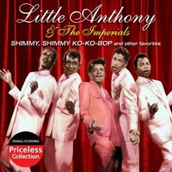 Little Anthony & the Imperials - Shimmy Shimmy Ko-Ko Bop and Other Hits