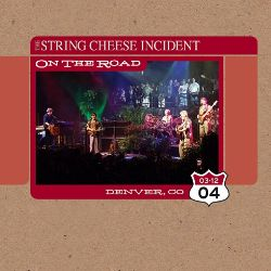 The String Cheese Incident - On the Road: 03-12-04 Denver, CO