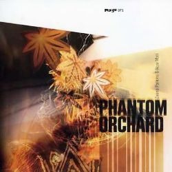 Phantom Orchard