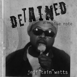 Detained at the Blue Note