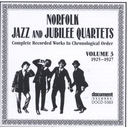 Norfolk Jazz & Jubilee Quartet - Complete Recorded Works, Vol. 3 (1925-1927)