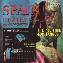 Stanley Black - All-Time Top Tangos/Spain