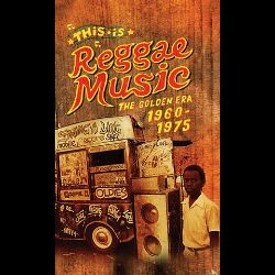This Is Reggae Music: The Golden Era 1960-1975 - Various