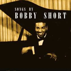 Songs by Bobby Short