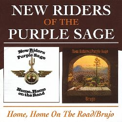 New Riders of the Purple Sage - Home, Home on the Road/Brujo