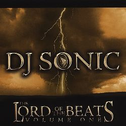 DJ Sonic - The Lord of the Beats