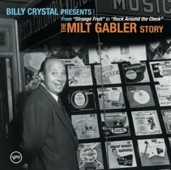 Original Soundtrack - Billy Crystal Presents: The Milt Gabler Story