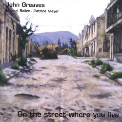 John Greaves - On the Street Where You Live