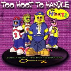 Hootz - Too Hoot to Handle