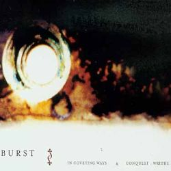 Burst - Conquest-Writhe