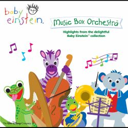 Baby Einstein Music Box Orchestra Highlights From The