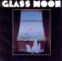 Glass Moon - Glass Moon/Growing in the Dark