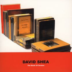 David Shea: The Book of Scenes