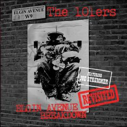 The 101'ers - Elgin Avenue Breakdown Revisited