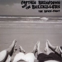 The Beach Front - Captain Bringdown & the Buzzkillers