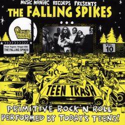 Teen Trash, Vol. 10: The Falling Spikes - Falling Spikes