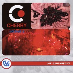 DJ Joe Gauthreaux - Party Groove: Cherry, Vol. 2