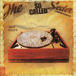 SoCalled - The So Called Seder: A Hip Hop Haggadah