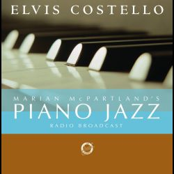 Marian McPartland's Piano Jazz with Guest Elvis Costello