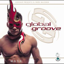 Mark MacEwan - Global Groove: Mask