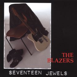 The Blazers - The Seventeen Jewels