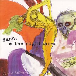 Danny & the Nightmares - Freak Brain