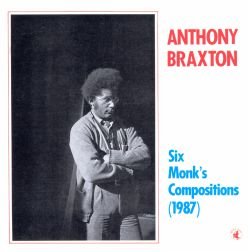 Six Monk's Compositions (1987)