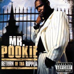 Mr. Pookie - Return of tha Rippla