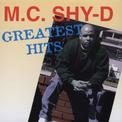 MC Shy D - Greatest Hits