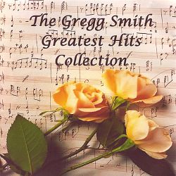 Gregg Smith Greatest Hits