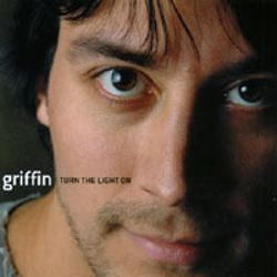 Griffin - Turn the Light On
