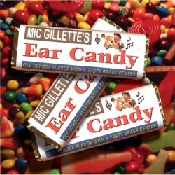 Mic Gillette - Ear Candy